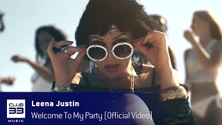 Compralo en Itunes / Buy it on Itunes;https://itunes.apple.com/es/album/welcome-to-my-party/id1202409455?i=1202409690Escuchalo en Spotify / Listen it on Spotify:https://open.spotify.com/track/0Aj7k8sdSU4XHCfgIdbOzGClub33Music 2017Licensing:info@club33.es / +34 981  59 09 79FOLLOW US:https://www.facebook.com/leenajustinoficialhttps://www.instagram.com/leenajustin23https://www.facebook.com/club33musichttp://www.twitter.com/CLUB33MUSIC