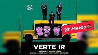 Anuel AA - Verte Ir ft. Darell, Brytiago & Nicky Jam (Preview)