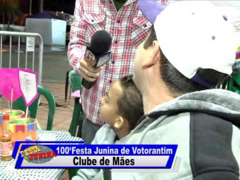 100ª Festa Junina de Votorantim - Clube de Mães Sagrada Família