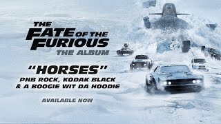 Nonton PnB Rock, Kodak Black & A Boogie – Horses (from The Fate of the Furious: The Album) [OFFICIAL AUDIO] Film Subtitle Indonesia Streaming Movie Download