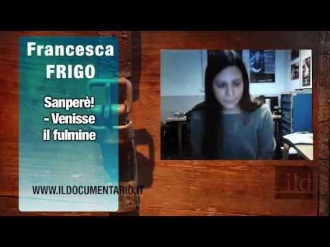 Francesca Frigo – Sanperè! – Venisse il fulmine