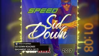 Download Lagu Speed x PumpRMX SID DOWN  Crop Over 2017 Road mix HD Mp3