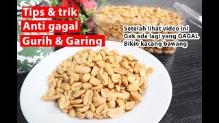 Video Tips & trik anti gagal bikin kacang bawang gurih & garing MP3, 3GP, MP4, WEBM, AVI, FLV Mei 2019