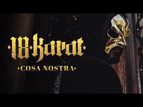 """18 KARAT -""""COSA NOSTRA"""" [ official Video ] prod. by ThisisYT"""