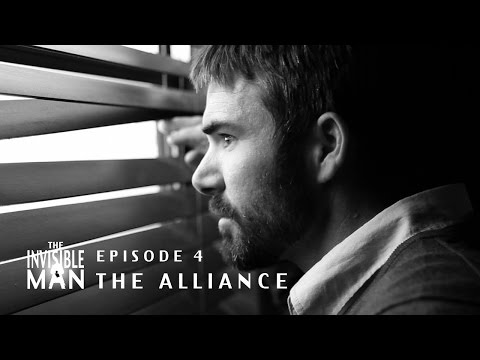THE INVISIBLE MAN, Episode 4: The Alliance
