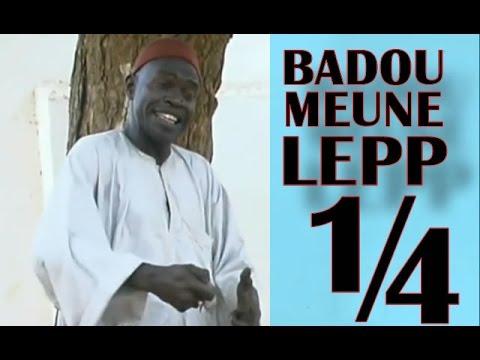 Badou Meune Lep - 1ère Partie / 4 - Théâtre Sénégalais (Comedie) - theatre.carrapide.com