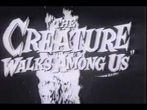 'The Creature Walks Among Us' (1956) the official trailer