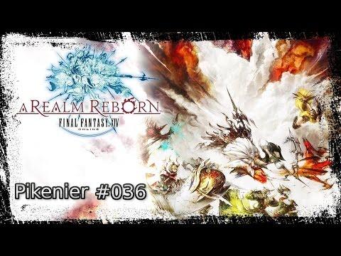 Let's Play Final Fantasy XIV ARR #036 Pikenier + Hauptstory