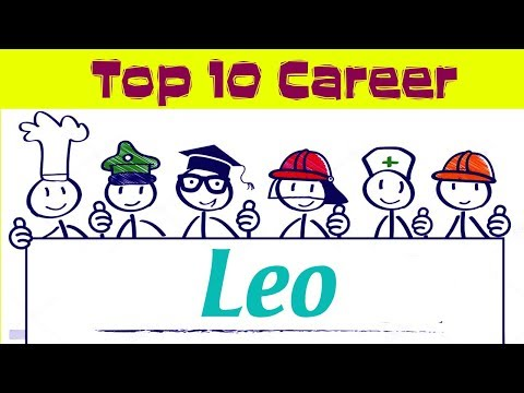Top 10 Careers for Leo | 22 July – 22 August