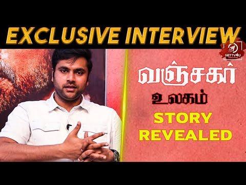 You Cannot Predict Vanjagar Ulagam   Exclusive Interview With Director Manoj Beedha