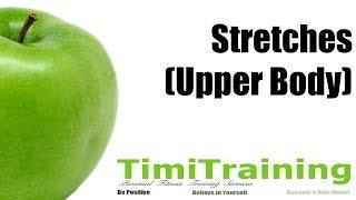 Stretches - Upper Body