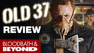 Old 37  2015    Horror Movie Review