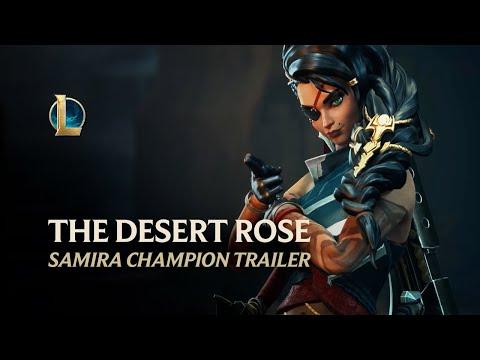 Samira: The Desert Rose | Champion Trailer - League of Legends