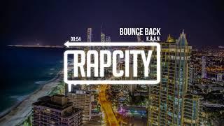 K.A.A.N. - Bounce Back (Prod. By Genshin)