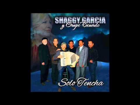 Shaggy Garcia y Grupo Recuerdo Amor Chiquito