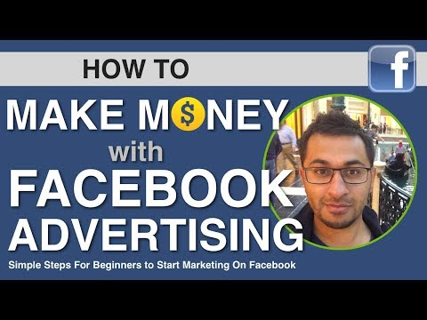 How to Make Money With Facebook Ads for Beginners to Experts
