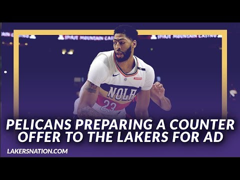 Video: Lakers Rumors: The Pelicans Are Preparing A Counter Offer To Send Anthony Davis to the Lakers