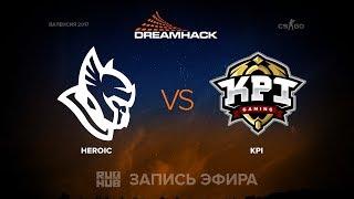 KPI vs Heroic, game 1