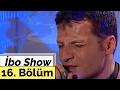 Download Video Sinan Özen - Günel - Gökhan Tepe - İbo Show - 16. Bölüm (1999)