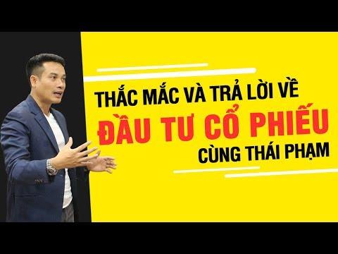 Thắc mắc và trả lời về đầu tư cổ phiếu cùng Thái Phạm