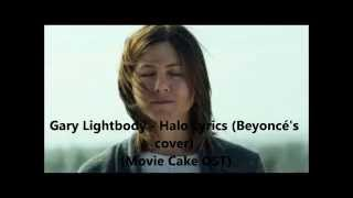 Nonton Gary Lightbody   Halo Lyrics  Beyonce S Cover   Movie Cake Ost  Film Subtitle Indonesia Streaming Movie Download