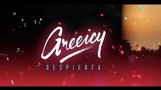 Greeicy - Despierta (Video Lyric)