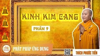 Kinh Kim Cang 9 - Thầy Thích Phước Tiến