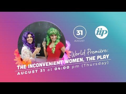World première: The Inconvenient Women, the play