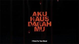 Nonton Aku Haus Darahmu  - Sembang Trailer Film Subtitle Indonesia Streaming Movie Download