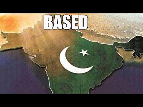 Why Pakistan is the most Based Country