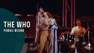 The Who - Pinball Wizard (From