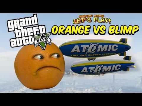 Annoying Orange vs The BLIMP! | GTA V