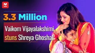 Video Vaikom Vijayalakshmi Stuns Shreya Ghoshal | Kathirunnu | Jayaragangal MP3, 3GP, MP4, WEBM, AVI, FLV Juli 2018