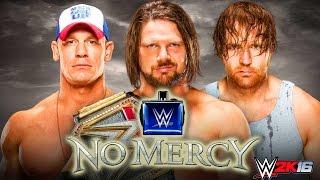JOHN CENA vs DEAN AMBROSE vs AJ STYLES NO MERCY 2016 !!! WWE 2K16