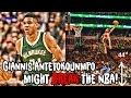 Why Giannis Antetokounmpo Might BREAK The NBA!