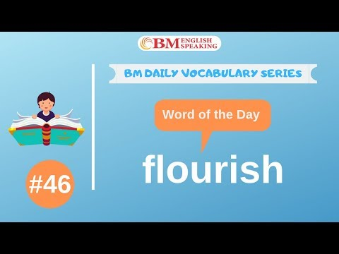 Flourish (word Of The Day) 200 BM Daily Vocabulary | 2019