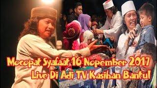 Video CAK NUN TERBARU ADI TV 16 NOVEMBER 2017 - MOCOPAT SYAFAAT LIVE BANTUL PART 3 MP3, 3GP, MP4, WEBM, AVI, FLV Desember 2017