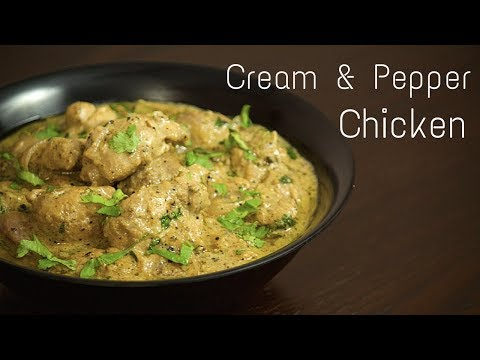 Cream And Pepper Chicken Recipe | Murgh Malai Kali Mirch Recipe | Easy Chicken Recipe