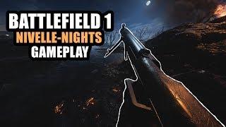 Battlefield 1 Nivelle-Nights/Nivelle-Nächte Gameplay/Übersicht 1080p Deutsch/German » Gameplay zur neuen Map...
