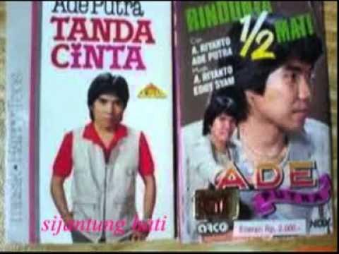 Download Lagu ADE PUTRA (sijantung Hati)lagu Jadul Thn 80an Music Video