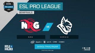 NRG vs Heroic - ESL Pro League S7 Finals - de_mirage [Enkanis, CrystalMay]