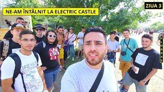 Download Lagu Întâlnirea cu #IONESQUAD-ul la ELECTRIC CASTLE | Ziua 3 Mp3