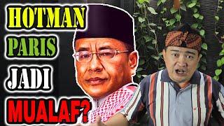 Video HOTMAN PARIS MUALAF?? APAKAH INI DAMPAK DARI TREND HIJRAH DI INDONESIA??? MP3, 3GP, MP4, WEBM, AVI, FLV Juli 2019