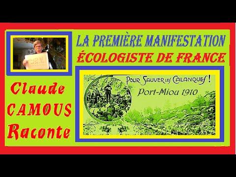 La Première Manifestation écologiste « Claude Camous Raconte »  Sauver les Calanques en 1910 à Port-Miou