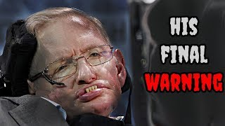 Video Stephen Hawking's FINAL WARNING and his PREDICTIONS for the Future MP3, 3GP, MP4, WEBM, AVI, FLV Juni 2018