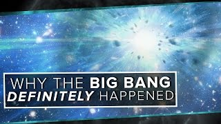 Why the Big Bang Definitely Happened | Space Time | PBS Digital Studios
