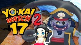Yo-Kai Watch 2 - Episode 17 | Cap'n Crash and the Mermaidyn! by Munching Orange