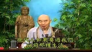 Kinh Vô Luợng Thọ (1998) tập 115&116 - Pháp sư Tịnh Không