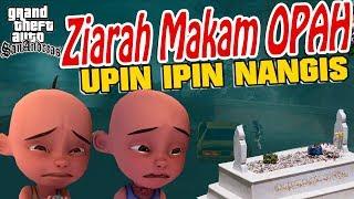 Upin Ipin Ziarah ke Makam Opah , Upin Nangis GTA Lucu