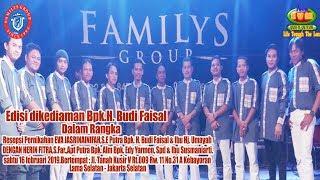 Video LIVE FAMILYS GROUP EDISI BPK.H.BUDI MP3, 3GP, MP4, WEBM, AVI, FLV Februari 2019